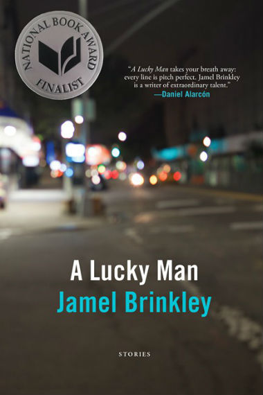Click for more detail about A Lucky Man: Stories  by Jamel Brinkley