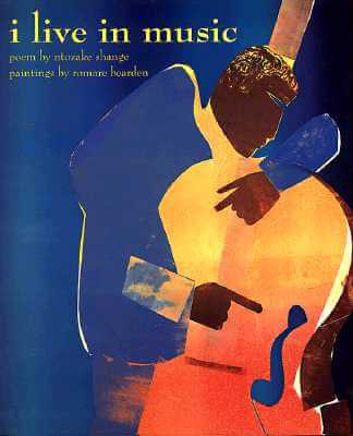 Click for more detail about I Live in Music by Ntozake Shange