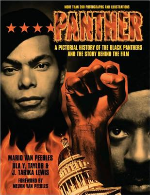 Click for more detail about Panther: A Pictorial History of the Black Panthers and the Story Behind the Film by Mario Van Peebles