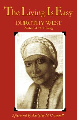 Click for more detail about The Living Is Easy by Dorothy West