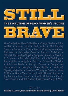 Click for more detail about Still Brave: The Evolution of Black Women's Studies by Johnnetta Betsch Cole