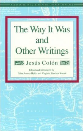Click for more detail about The Way It Was and Other Writings by Jesus Colon