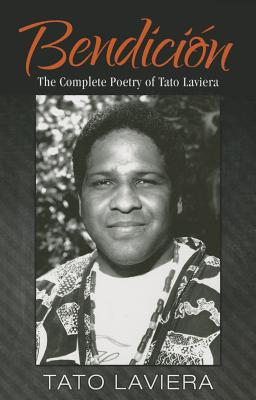 Click for more detail about Bendici�n: The Complete Poetry of Tato Laviera by Tato Laviera
