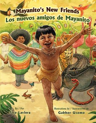 Click for more detail about Mayanito's New Friends/ Los Nuevos Amigos De Mayanito (English and Spanish Edition) by Tato Laviera