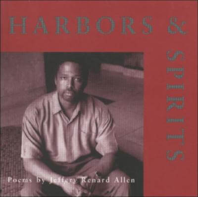 Click for more detail about Harbors And Spirits by Jeffery Renard Allen