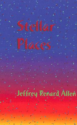 Click for more detail about Stellar Places by Jeffery Renard Allen