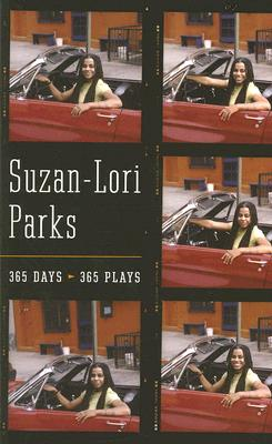 Click for more detail about 365 Days / 365 Plays by Suzan-Lori Parks