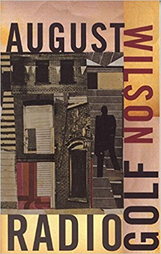 Click for more detail about Radio Golf (1990s Century Cycle) by August Wilson