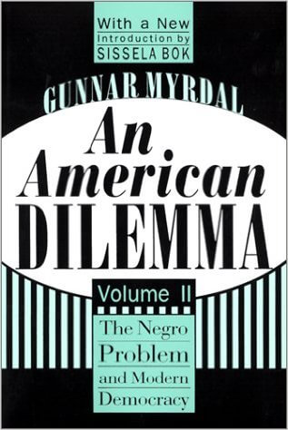 Click for more detail about An American Dilemma: The Negro Problem and Modern Democracy by Gunnar Myrdal
