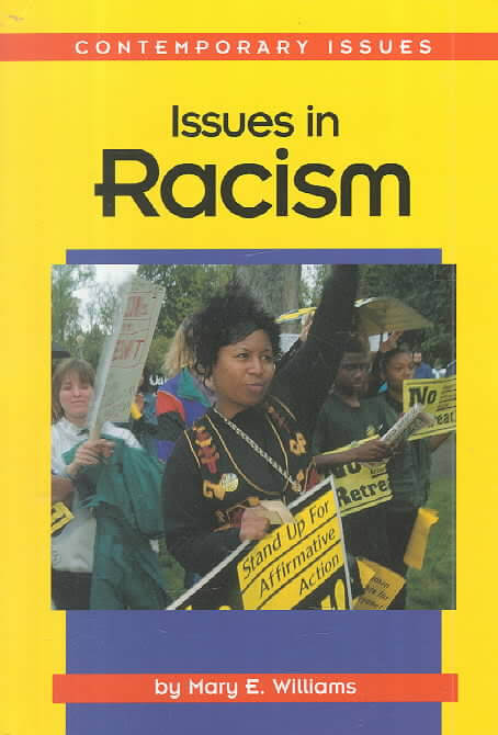 Click for more detail about Issues in Racism by Mary E. Williams
