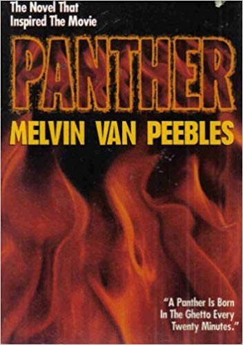Click for more detail about Panther: A Novel by Melvin Van Peebles