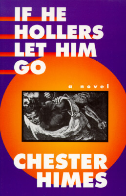 Discover other book in the same category as If He Hollers Let Him Go by Chester Himes