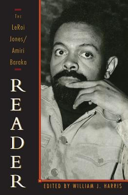 Click for more detail about The LeRoi Jones/Amiri Baraka Reader by Amiri Baraka