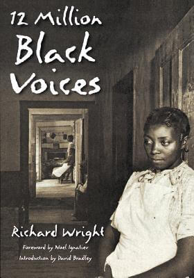 Click for more detail about 12 Million Black Voices by Richard Wright