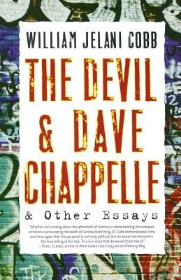 Click for more detail about The Devil and Dave Chappelle: And Other Essays by William Jelani Cobb