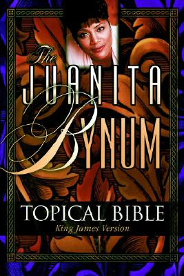 Click for a larger image of The Juanita Bynum Topical Bible