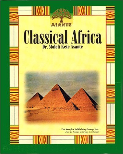 Click for more detail about Classical Africa by Molefi Kete Asante