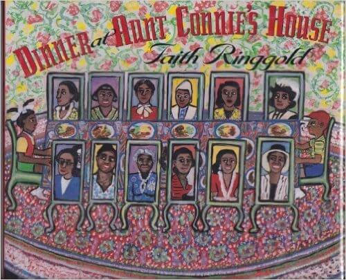 Book Cover Dinner At Aunt Connie's House by Faith Ringgold