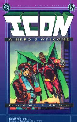 Click for more detail about Icon: A Hero's Welcome (Milestone Comics Library) by Dwayne McDuffie