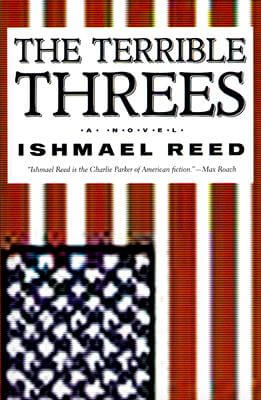 Click for more detail about The Terrible Threes by Ishmael Reed