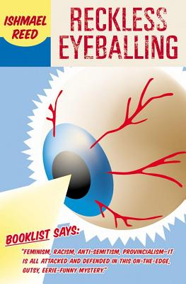 Click for more detail about Reckless Eyeballing by Ishmael Reed