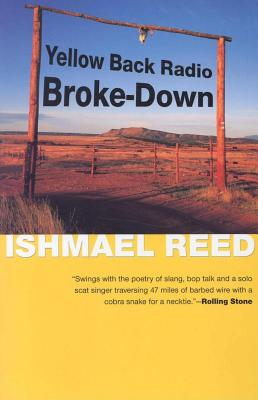 Click for more detail about Yellow Back Radio Broke-Down by Ishmael Reed