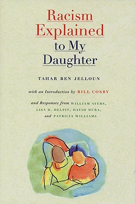Click for more detail about Racism Explained to My Daughter by Tahar Ben Jelloun
