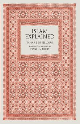 Click for more detail about Islam Explained by Tahar Ben Jelloun