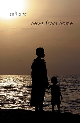 Click for more detail about News from Home: Short Stories (Interlink World Fiction) by Sefi Atta
