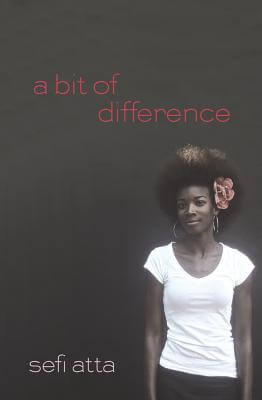 Click for more detail about A Bit of Difference by Sefi Atta