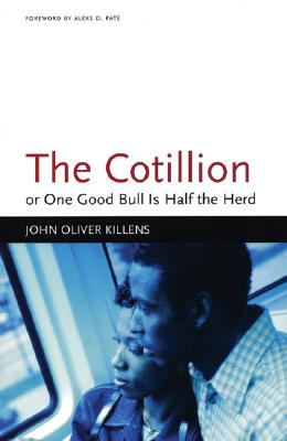 Click for more detail about The Cotillion: or, One Good Bull Is Half the Herd (Black Arts Movement Series) by John O. Killens