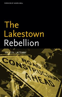 Click for more detail about The Lakestown Rebellion (Black Arts Movement Series) by Kristin Hunter