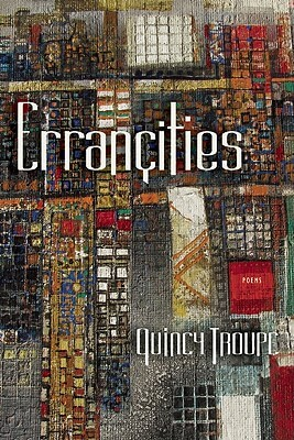 Click for more detail about ErranaçIties by Quincy Troupe