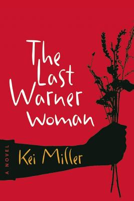 Click for more detail about The Last Warner Woman by Kei Miller