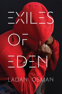Click for more detail about Exiles of Eden by Ladan Osman