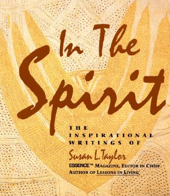 Click for more detail about In The Spirit by Susan L. Taylor