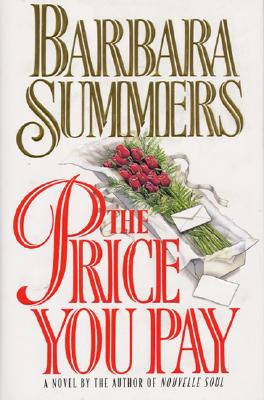 Click for more detail about The Price You Pay by Barbara Summers