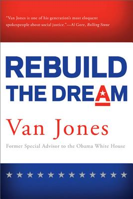 Click for more detail about Rebuild The Dream by Van Jones
