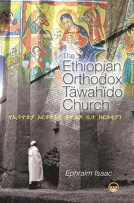 Book Cover The Ethiopian Orthodox Tawahido Church (UK) by Ephraim Isaac