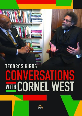 Book Cover Conversations with Cornel West by Teodros Kiros with Cornel West