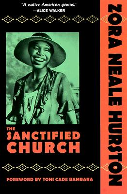 Click for more detail about The Sanctified Church by Zora Neale Hurston