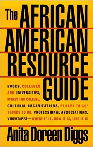 Click for more detail about African American Resource Guide by Anita Doreen Diggs