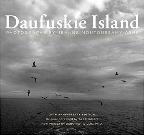 Click for more detail about Daufuskie Island: 25th Anniversary Edition by Jeanne Moutoussamy-Ashe