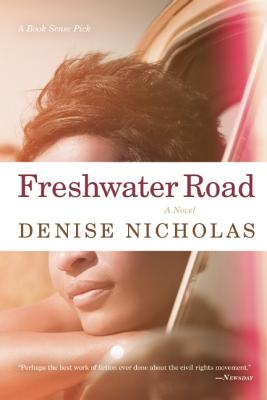 Click for more detail about Freshwater Road by Denise Nicholas