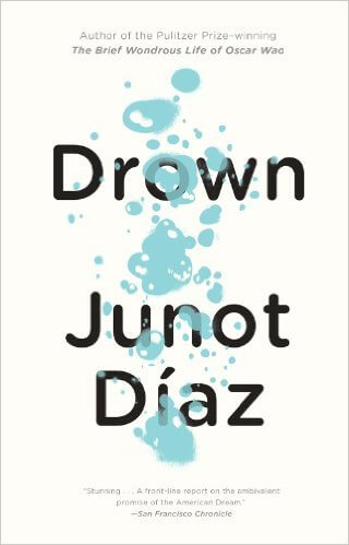 Click for more detail about Drown by Junot Diaz