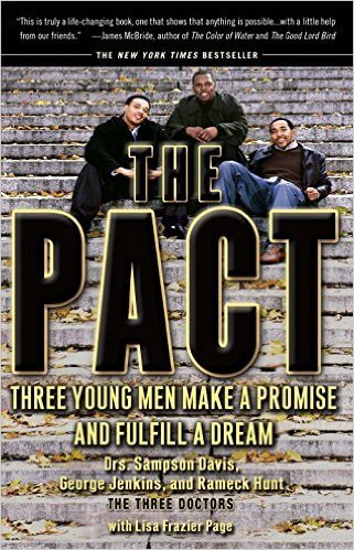 Click for more detail about The Pact: Three Young Men Make a Promise and Fulfill a Dream by Sampson Davis, George Jenkins, Rameck Hunt and Lisa Frazier Page