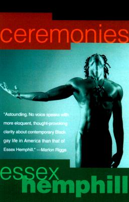 Click for more detail about Ceremonies: Prose And Poetry by Essex Hemphill