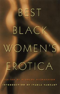 Click for more detail about Best Black Women's Erotica by Blanche Richardson