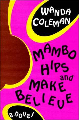 Book Cover Mambo Hips and Make Believe by Wanda Coleman