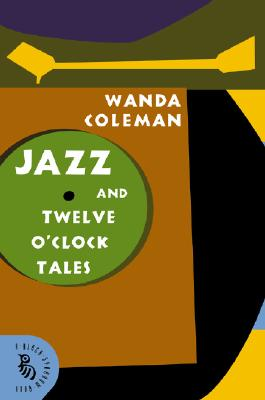 Book Cover Jazz And Twelve O'Clock Tales: New Stories by Wanda Coleman